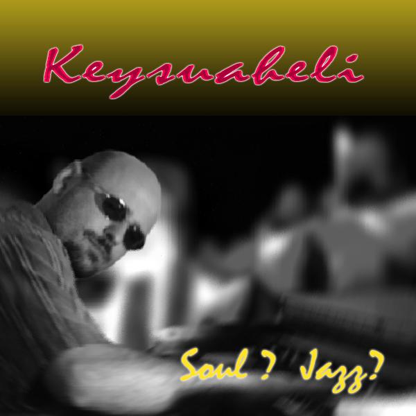Keysuaheli Soul Jazz